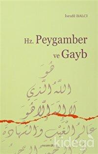 Hz. Peygamber ve Gayb