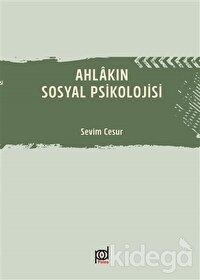 Ahlakın Sosyal Psikolojisi