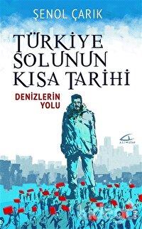 Türkiye Solunun Kısa Tarihi