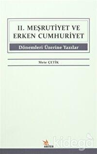 2. Meşrutiyet ve Erken Cumhuriyet Dönemleri Üzerine Yazılar