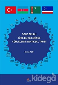 Oğuz Grubu Türk Lehçelerinde Cümlelerin Mantıksal Yapısı