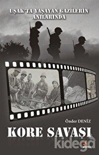 Uşak'ta Yaşayan Gazilerin Anılarında Kore Savaşı