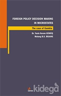 Foreign Policy Decision Making In Microstates