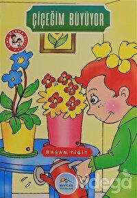 Çiçeğim Büyüyor