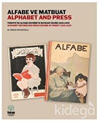 Alfabe ve Matbuat - Türkiye'de Alfabe Devrimi ve Matbuat Rejimi 1928-1939
