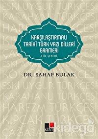Karşılaştırmalı Tarihi Türk Yazı Dilleri Grameri