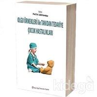 Olgu Örnekleri ile Tanıdan Tedaviye Çocuk Hastalıkları (2 Cilt)