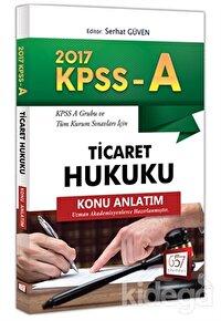 2017 KPSS A Grubu Ticaret Hukuku Konu Anlatım
