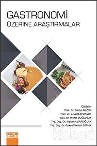 Gastronomi Üzerine Araştırmalar
