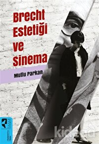Brecht Estetiği ve Sinema