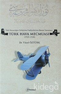 Türk Havacılığını Geliştirme Faaliyetlerinin Basına Yansıması: Türk Hava Mecmuası (1925-1928)
