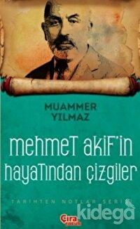 Mehmet Akif'in Şahsiyetinden Çizgiler