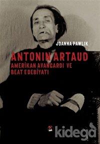 Antonin Artaud - Amerikan Avangardı ve Beat Edebiyatı