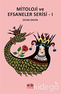 Mitoloji ve Efsaneler Serisi - 1