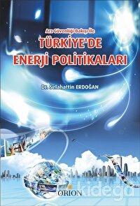 Türkiye'de Enerji Politikaları
