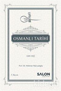 Osmanlı Tarihi (1289-1922)
