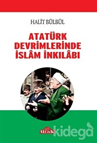 Atatürk Devrimlerinde İslam İnkilabı