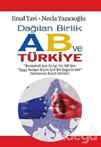 Dağılan Birlik AB ve Türkiye