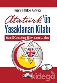 Atatürk'ün Yasaklanan Kitabı