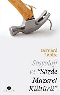 Sosyoloji ve Sözde Mazeret Kültürü