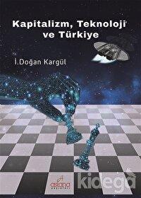 Kapitalizm, Teknoloji ve Türkiye