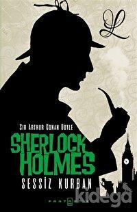 Sherlock Holmes - Sessiz Kurban
