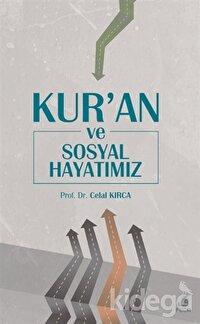 Kur'an ve Sosyal Hayatımız