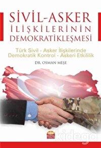 Sivil - Asker İlişkilerinin Demokratikleşmesi