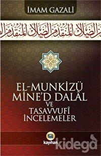 El-Munkizu Mine'd Dalal ve Tasavvufi İncelemeler