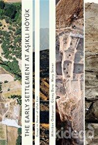 The Early Settlement At Aşıklı Höyük