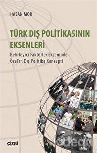 Türk Dış Politikasının Eksenleri