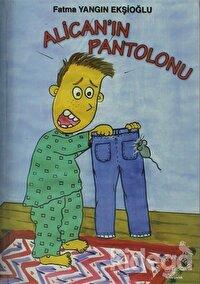 Alican'ın Pantolonu