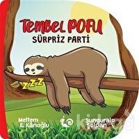 Tembel Pofu - Sürpriz Parti