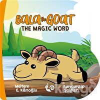 Bala the Goat - The Magic Word