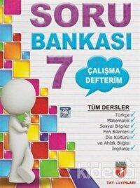 Çalışma Defterim Tüm Dersler Soru Bankası 7.Sınıf