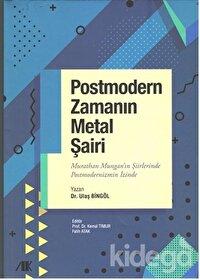 Postmodern Zamanın Metal Şairi