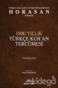 1000 Yıllık Türkçe Kur'an Tercümesi (Tıpkıbasım)