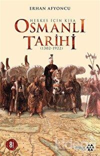 Herkes İçin Kısa Osmanlı Tarihi