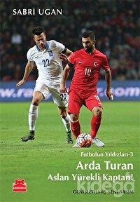 Arda Turan - Aslan Yürekli Kaptan