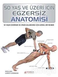 50 Yaş ve Üzeri İçin Egzersiz Anatomisi