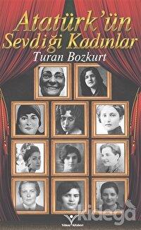 Atatürk'ün Sevdiği Kadınlar