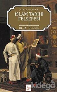 İslam Tarihi Felsefesi: Ezeli Bozgun - 1