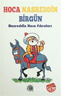 Hoca Nasreddin Birgün