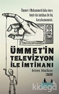Ümmetin Televizyon ile İmtihanı