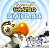 Çevreci Kahramanımız Dodo Kuşu Cosmo - Büyük Boşluk