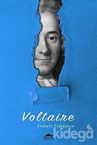 Voltaire'nin Hayatı (Özel Ayracıyla)