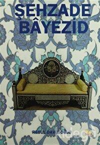 Şehzade Bayezid