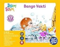 Banyo Vakti - 17. Ay Gelişim Kitabı