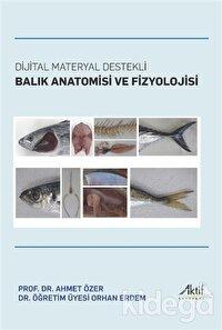 Dijital Materyal Destekli Balık Anatomisi ve Fizyolojisi