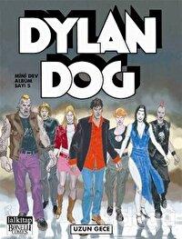 Dylan Dog Mini Dev Albüm Sayı: 5 - Uzun Gece